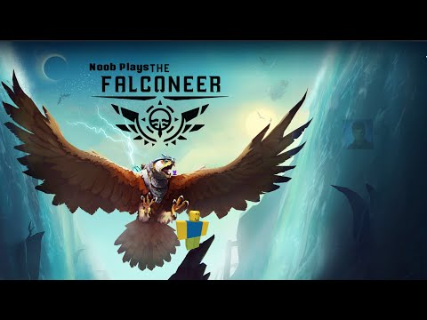Noob Plays / The Falconeer- Ep1 |