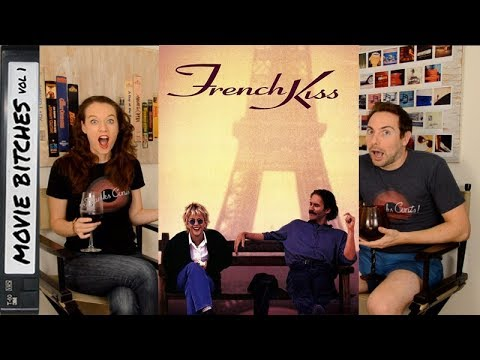French Kiss | Movie Review | MovieBitches Retro Review Ep 6