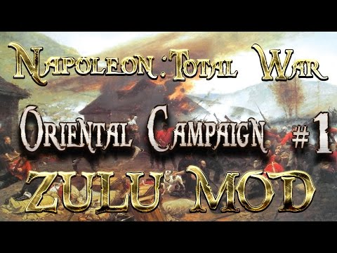 Lets Play - Napoleon Total War (Zulu Mod)  - Oriental Campaign -  Jihad...!!  (1)