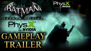 Batman: Arkham Origins - NVIDIA PhysX Gameplay Trailer