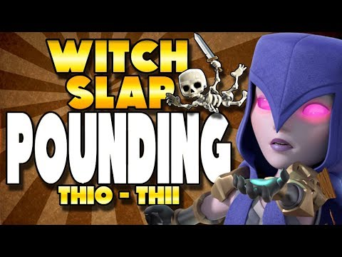 Witch Slap Can POUND TH10 and TH11 | Clash of Clans