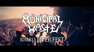 MUNICIPAL WASTE - IEPERFEST 2013 - FULL SET (HD)