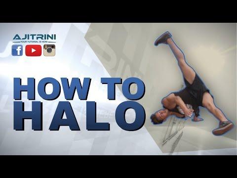 How to Halo / Aji Trini / Bboy Sado