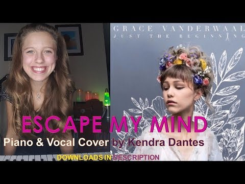 Escape My Mind by Grace VanderWaal - piano & vocal cover by Kendra Dantes