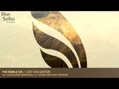 The Noble Six - Lost Civilization (Original Mix) [RELEASED]
