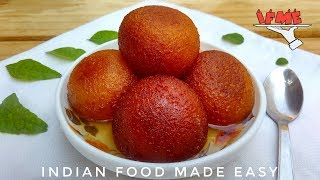 Gulab Jamun Recipe in Hindi by Indian Food Made Easy