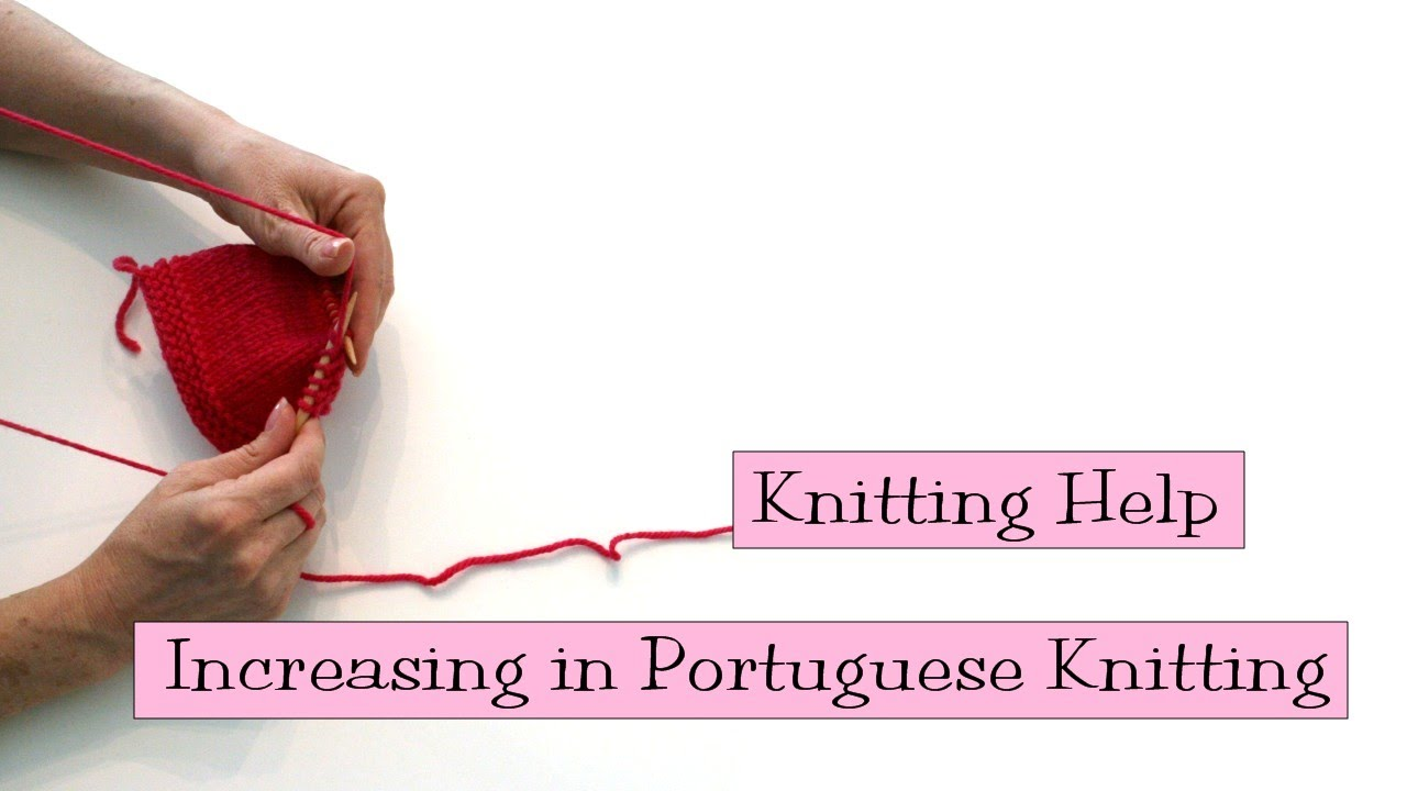 Knitting Help Increases : Knitting help increasing in portuguese youtube
