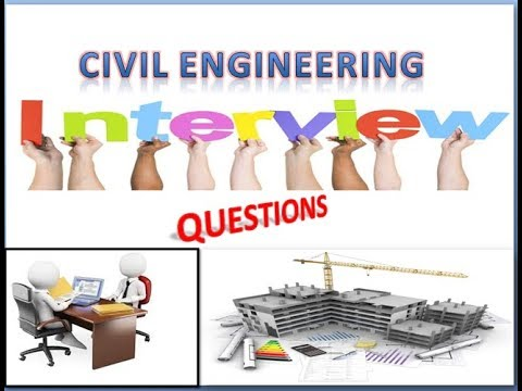 TOP 15 IMPORTANT INTERVIEW QUESTIONS FOR CIVIL ENGINEERING STUDENTS