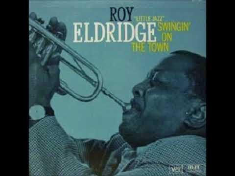 Roy Eldridge -  Swingin' On The Town ( Full Album )