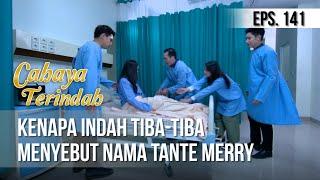 CAHAYA TERINDAH - Kenapa Indah Tiba-Tiba Menyebut Nama Tante Merry [24 September 2019]