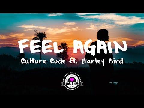 Culture Code - Feel Again (feat. Harley Bird)