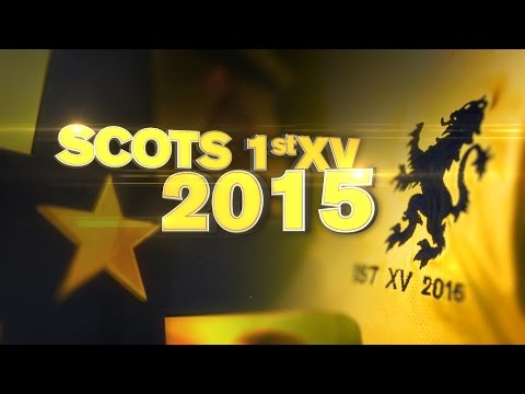 The Scots College 1st XV Rugby Highlights 2015