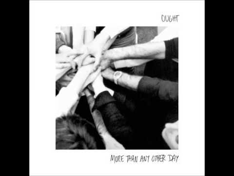 Ought -   More Than Any Other Day