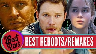 7 Best Remakes/Reboots 2015