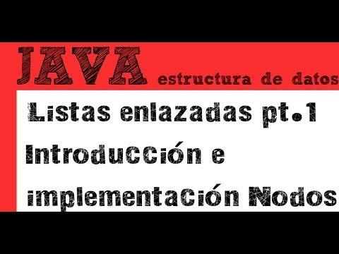 listas-enlazadas-pt-1---introducción-e-implementación-nodos-(estructuras-de-datos-en-java)