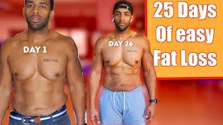 25 Day Transformation - Physique update -  Its Time To Move On