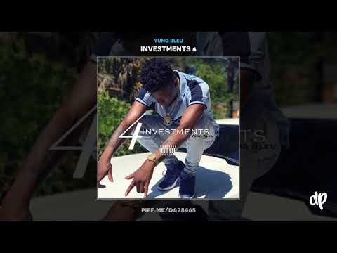 Yung Bleu - On The Line [Investments 4]