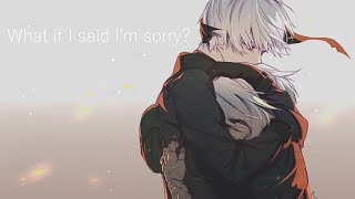 What If I Said I'm Sorry - Nightcore | LOVING CALIBER |