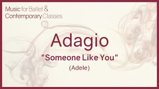 Someone Like You - Adele - Piano Cover - for adagio - Pop Songs for Ballet Class