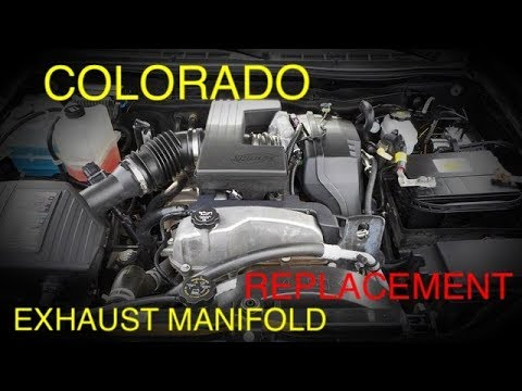 Colorado Exhaust Manifold Replacement (2004-2012)