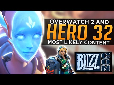 Overwatch 2 & Hero 32 Blizzcon 2019 - Most Likely Candidates