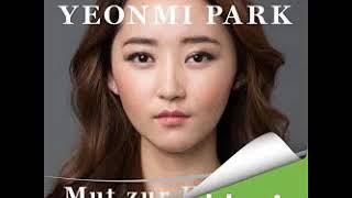^^2017 Mut zur Freiheit  Meine Flucht aus Nordkorea   Hörbuch von Yeonmi Park