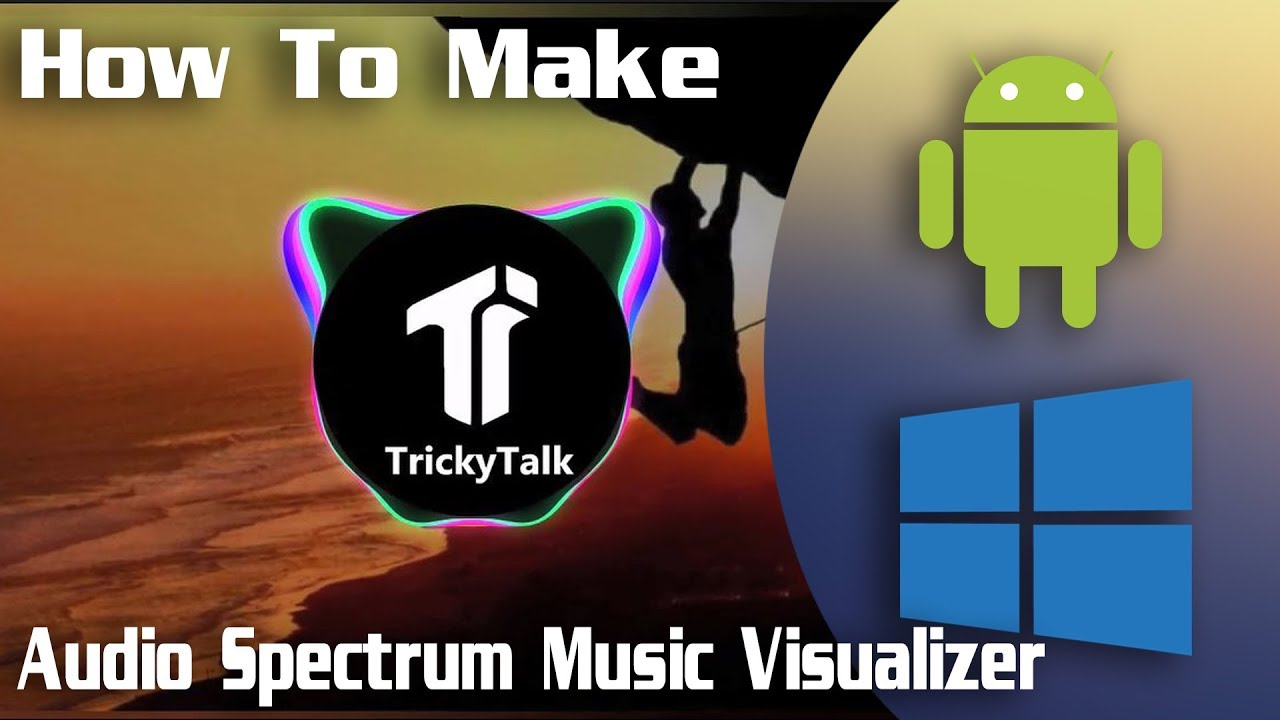 How to Make Audio Spectrum Music Visualizer on Android/Windows for Free