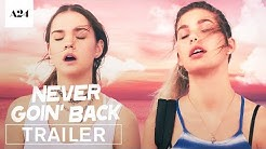 Never Goin' Back   Official Red Band Trailer HD   A24