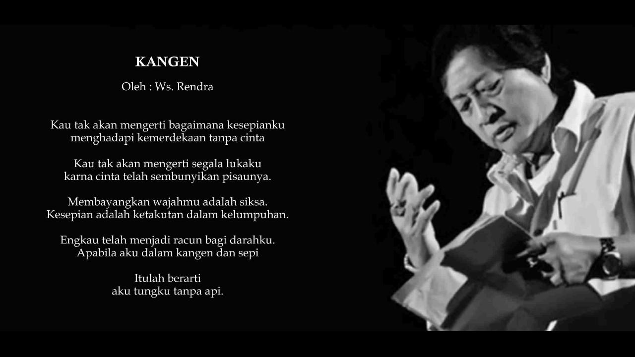 Puisi Cinta Ws Rendra Kangen