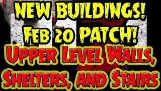 H1z1 ► Upper Level Walls ► Shelters ► Stairs ► Patch Review - Update Notes - And More!
