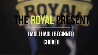 HAULI HAULI : De De Pyar De | Dance Choreography | Royal Kingdom Of Dance