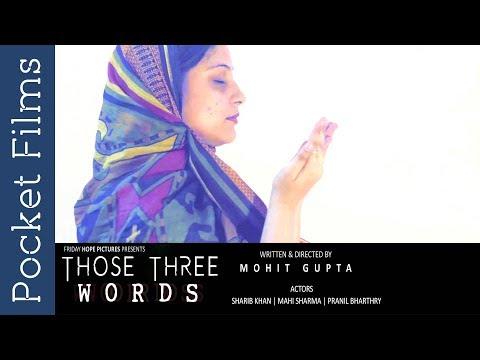Those Three Words - Social Awareness Short Film - A custom