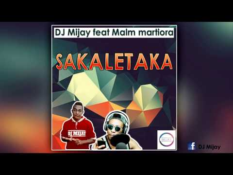 Dj Mijay Feat Malm Martiora - SAKALETAKA- (official Audio 2017)