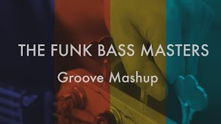 Funk Bass Masters - Groove Mashup