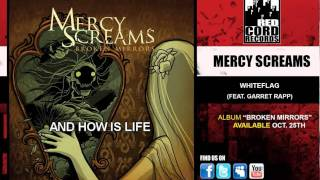 Watch Mercy Screams Whiteflag video