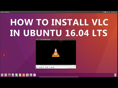 How To Install VLC On Ubuntu 16.04 LTS?