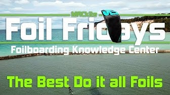 Hydrofoiling: The best do it all Hydrofoils - Foil Fridays: EP 18