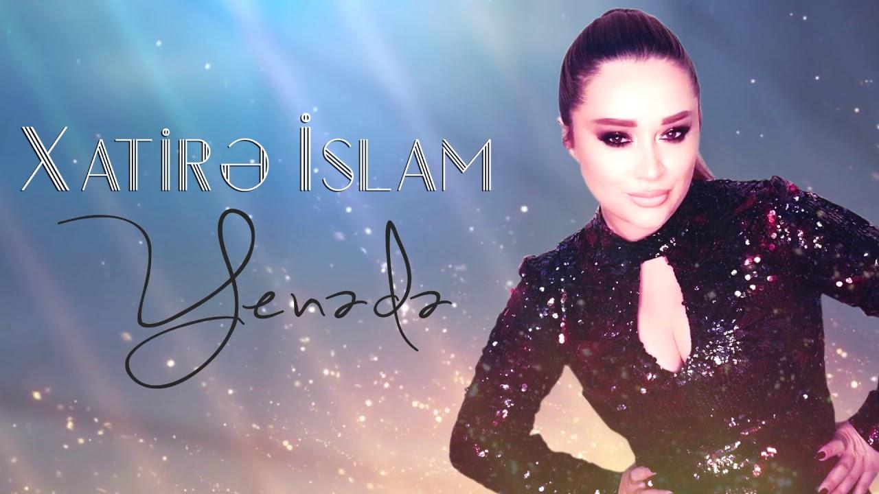 Xatirə İslam - Yenədə 2020