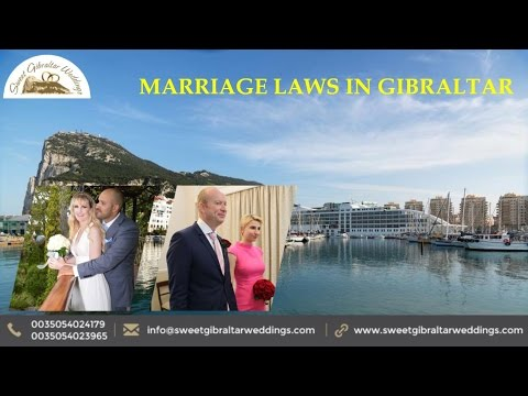 Marriage Laws in Gibraltar – Sweet Gibraltar Weddings