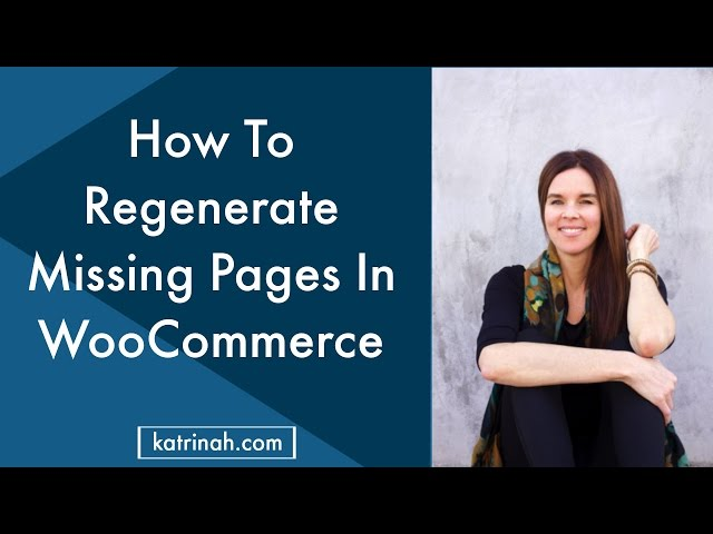 How To Regenerate Missing WooCommerce Pages (NEW) 2016