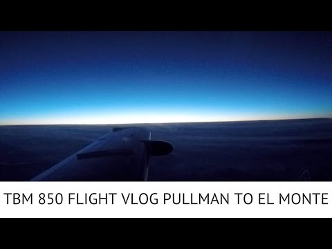 TBM 850 VLOG PULLMAN TO EL MONTE