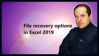 File recovery options in Excel 2019