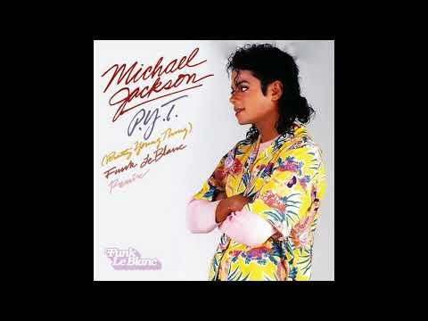 Michael Jackson - P.Y.T (Pretty Young Thing) (Funk LeBlanc Remix) (Audio Quality CDQ)