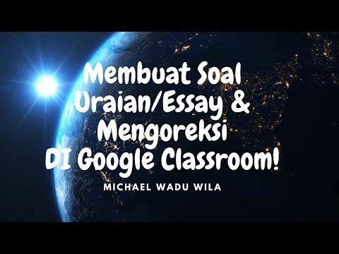 cara-membuat-soal-uraian/essay-dan-mengoreksinya-di-google-classroom-(bagian-7)