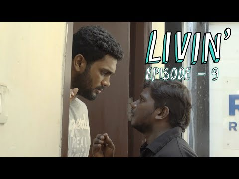 LIVIN' Ep 9 - Making Amends (Tamil Web Series) | Put Chutney