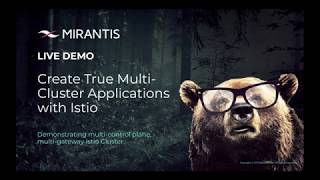 Live Demo: Create True Multi-Cloud Applications with Istio