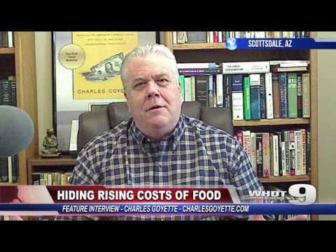 Hiding Rising Costs of Food   Interview with Charles Goyette