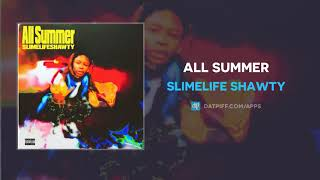 New music from slimelife shawty - all summer available now on datpiff ! #slimelifeshawty #allsummer powered by @datpiff ios: http://piff.me/iphone and...