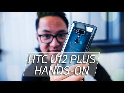 HTC U12 Plus Hands-on: No notch and no physical buttons