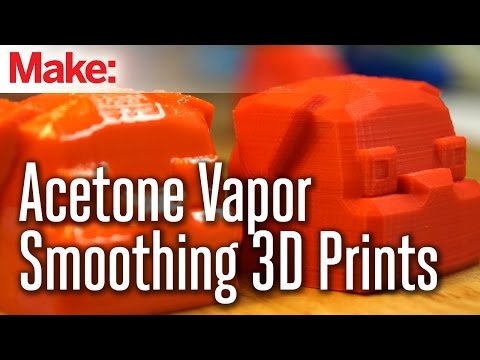 Vapor Smoothing 3D printed objects with acetone